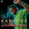 Ameritz Karaoke Club - Dance With My Father Again  In the Style of Luther Vandross  [Karaoke Version]