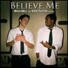 Believe Me feat Dave Patten Single