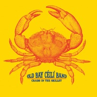 Crabs in the Skillet by Old Bay Ceili Band on Apple Music
