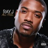 Ray J - Good Girl Gone Bad