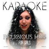 Karaoke - Religious Hits for Girls
