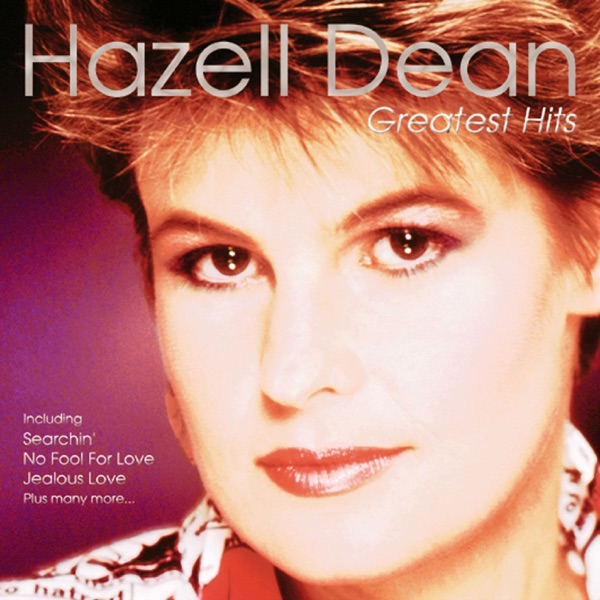 Hazell Dean - Who's Leaving Who