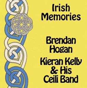 Brendan Hogan & Kieran Kelly & His Ceili Band - Cork Harbour Lights