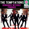 Romance Without Finance (Remastered) - Single, The Temptations