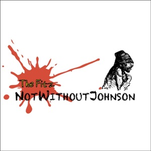 Not Without Johnson - Hobo (The Not So Secret Song)