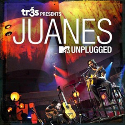 Tr3s Presents Juanes MTV Unplugged - Juanes