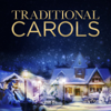 Traditional Carols - Various Artists