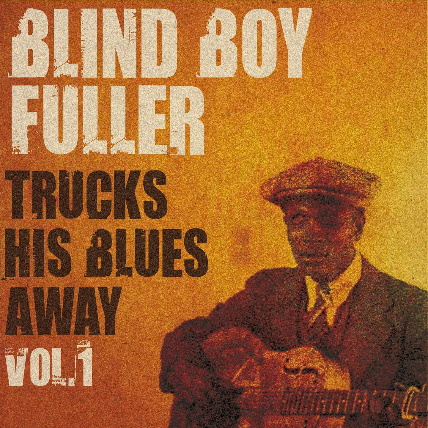 Blind Boy Fuller Trucks His Blues Away, Vol. 1