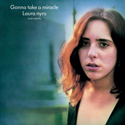 Gonna Take a Miracle - Laura Nyro