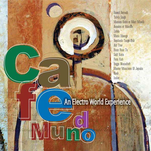 Various Artists - Cafe Mundo - An Electro World Experience