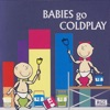 Babies Go Coldplay