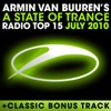 A State of Trance Radio Top 15 – July 2010 (Including Classic Bonus Track), Armin van Buuren