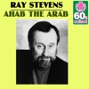 Ahab the Arab (Remastered) - Single, Ray Stevens