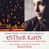 Esther Kahn Soundtrack from the Film