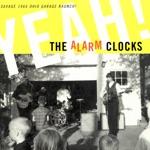 The Alarm Clocks - No Reason to Complain