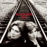 Kate & Anna McGarrigle - Matapedia
