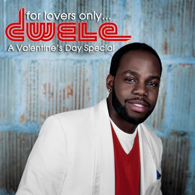 For Lovers Only... A Valentine's Day Special - Single - Dwele