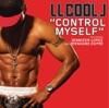 Control Myself - Single, LL Cool J Featuring Jennifer Lopez