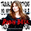 Robin  Beck - Save Up All Your Tears