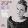 Vivaldi: Opera, Magdalena Kožená, Venice Baroque Orchestra & Andrea Marcon
