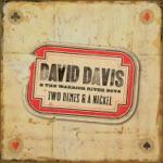 David Davis & The Warrior River Boys - I Can Hear Daddy Play The Fiddle