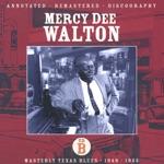Mercy Dee Walton - Rent Man Blues