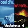 Cool DJ's, Hot Tracks - vol. 4