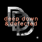 Deep Down & Defected