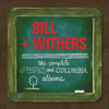 Bill Withers - Complete Sussex & Columbia Album Masters Grafik