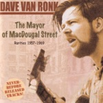 Dave Van Ronk - Willie the Weeper