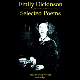 Emily Dickinson: Selected Poems (Unabridged) audiobook