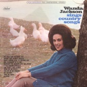 Wanda Jackson - Have I Grown Used To Missing You