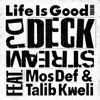 Life Is Good Remixes (feat. Mos Def & Talib Kweli) - Single ジャケット写真