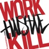 Work Hustle Kill Single