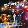 Better Motörhead Than Dead: Live at Hammersmith, Motörhead