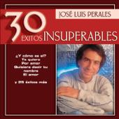 José Luis Perales  30 Éxitos Insuperables-José Luis Perales