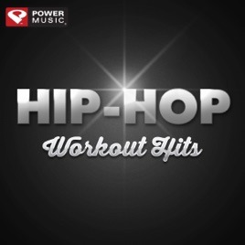 ‎Hip-Hop Workout Hits (60 Min Non-Stop Workout Mix) [128 BPM] by Power  Music Workout