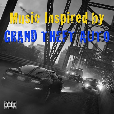 Music Inspired by Grand Theft Auto - Bizzy Bone