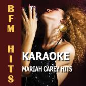 My All Originally Performed By Mariah Carey [Karaoke Version] BFM Hits - BFM Hits