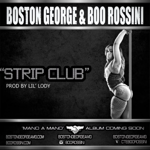 Strip Club (feat. Boston George) - Single Mp3 Download