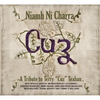 "Cuz: A Tribute to Terry ""Cuz"" Teahan by Niamh Ní Charra on Apple Music"