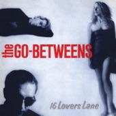 The Go-Betweens - Rock and Roll Friend