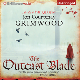 The Outcast Blade: Act Two of the Assassini (Unabridged) audiobook