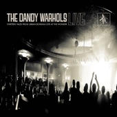 The Dandy Warhols - The Gospel (Live)