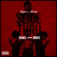 Slide Thru (Remix) [feat. Migos] - Single Mp3 Download