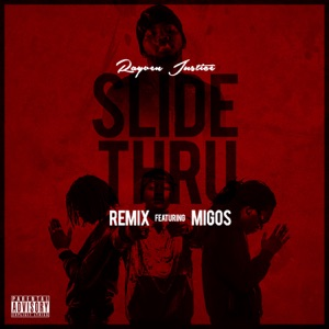 Slide Thru (Remix) [feat. Migos] - Single Mp3 Download