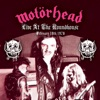 Live at The Roundhouse: February 18th, 1978, Motörhead