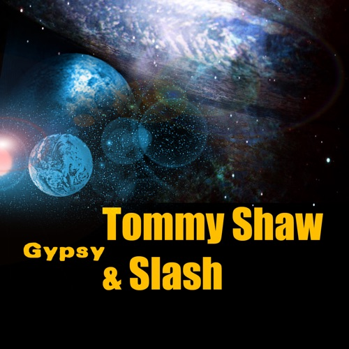 Tommy Shaw & Slash - Gypsy - Single
