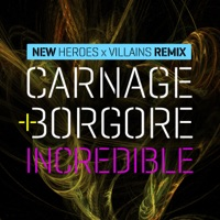 Incredible (Heroes X Villains Remix) - Single Mp3 Download