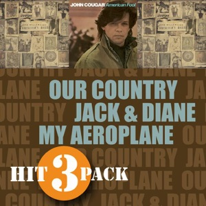 Our Country / Jack & Diane / My Aeroplane - EP Mp3 Download